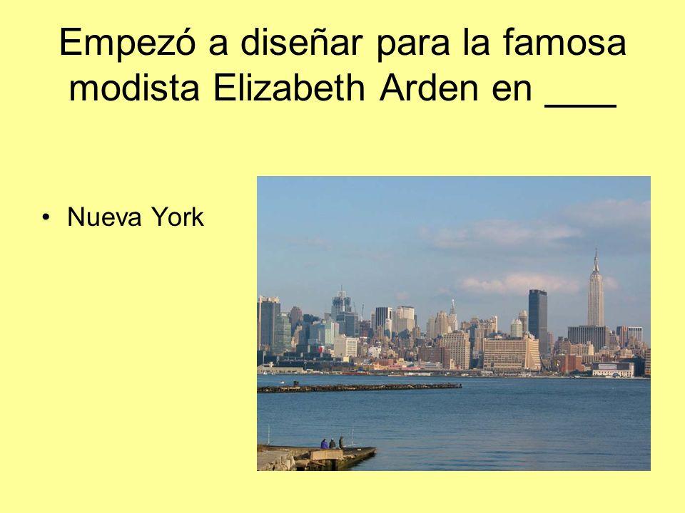 Empezó a diseñar para la famosa modista Elizabeth Arden en Nueva York