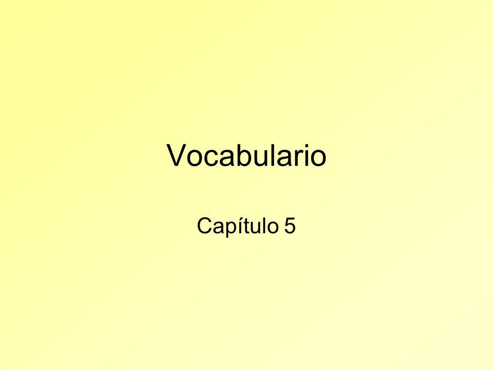 Vocabulario Capítulo 5