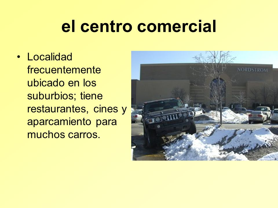el centro comercial Localidad frecuentemente ubicado en los suburbios; tiene restaurantes, cines y aparcamiento para muchos carros.
