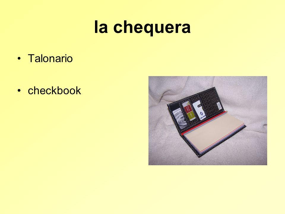 la chequera Talonario checkbook