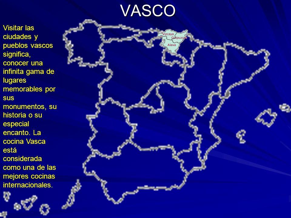 VASCO Visitar las ciudades y pueblos vascos significa, conocer una infinita gama de lugares memorables por sus monumentos, su historia o su especial e