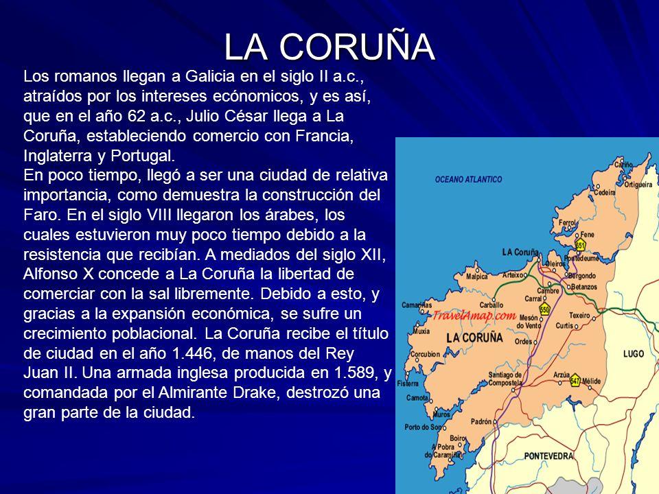 Los romanos llegan a Galicia en el siglo II a.c., atraídos por los intereses ecónomicos, y es así, que en el año 62 a.c., Julio César llega a La Coruñ