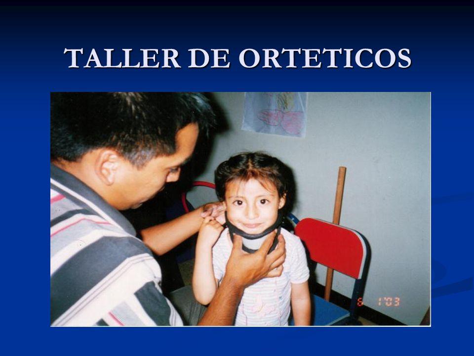 TALLER DE ORTETICOS