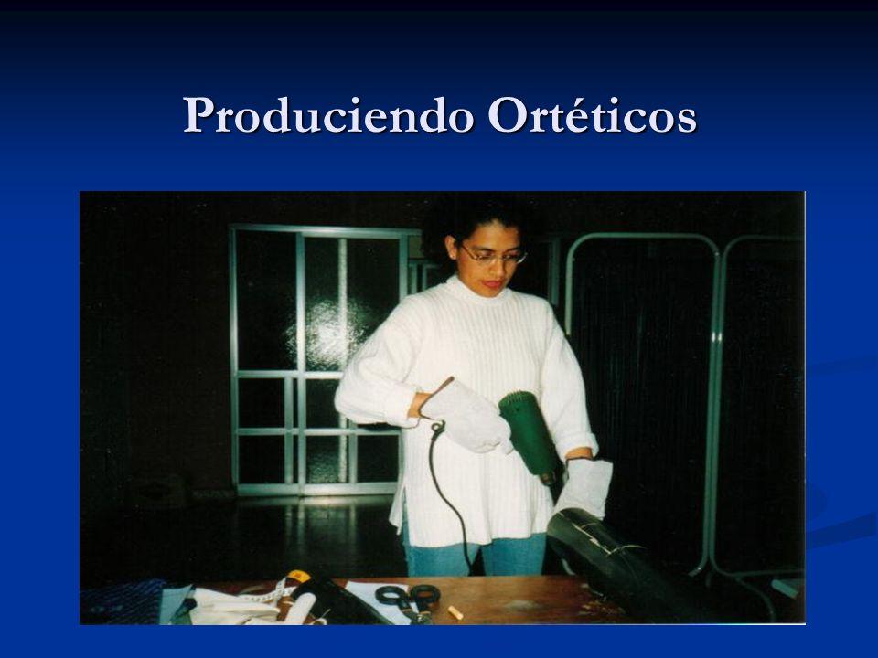 Produciendo Ortéticos