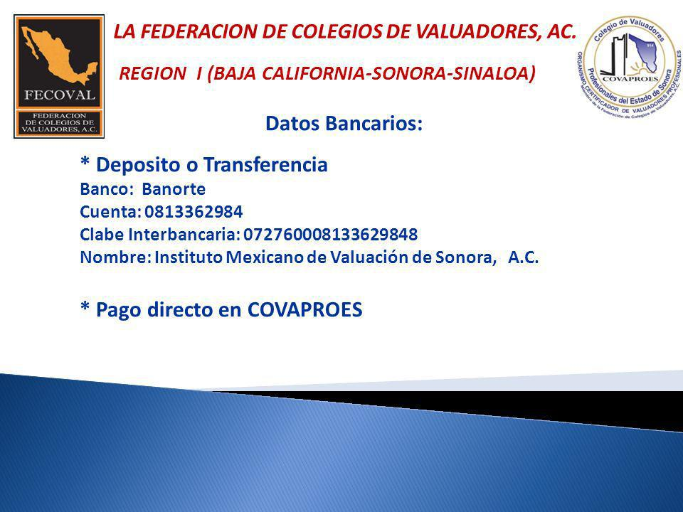 Datos Bancarios: * Deposito o Transferencia Banco: Banorte Cuenta: 0813362984 Clabe Interbancaria: 072760008133629848 Nombre: Instituto Mexicano de Va