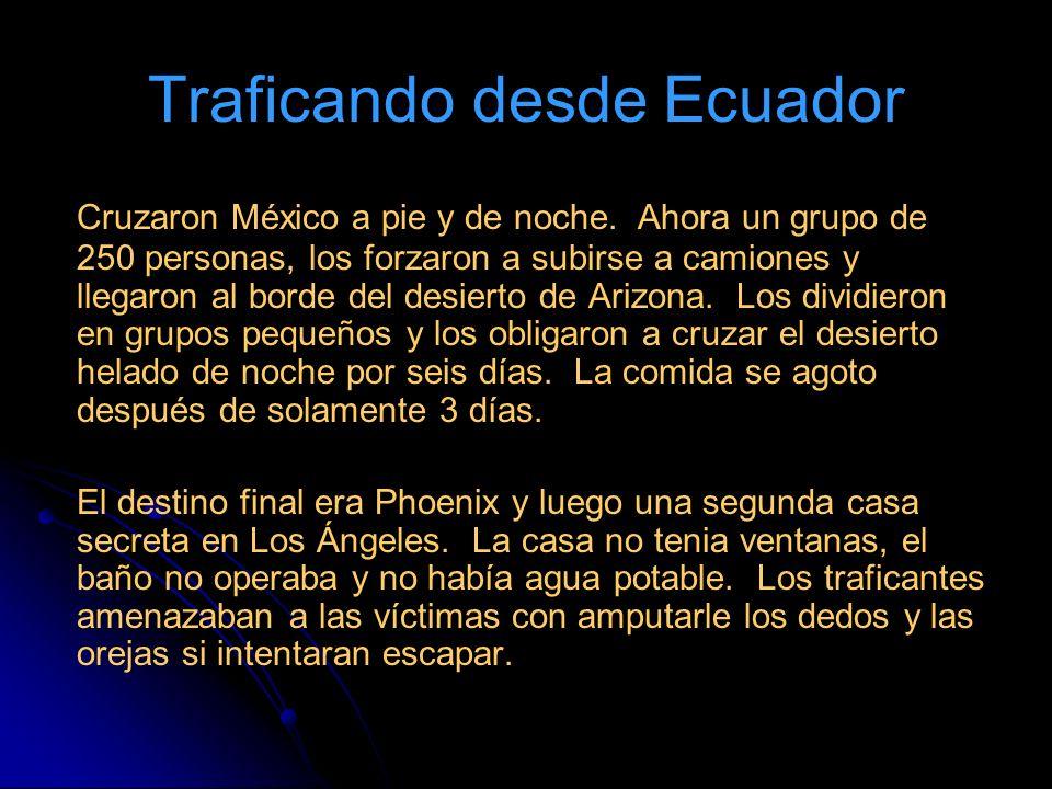 Traficando desde Ecuador Cruzaron México a pie y de noche.