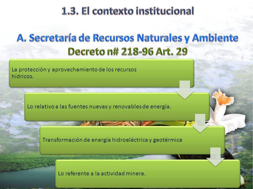 UPEG/SERNA La protección y aprovechamiento de los recursos hídricos.