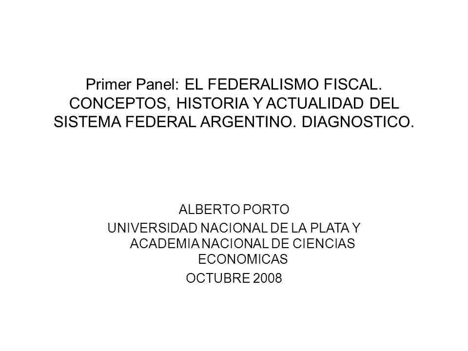 Primer Panel: EL FEDERALISMO FISCAL.