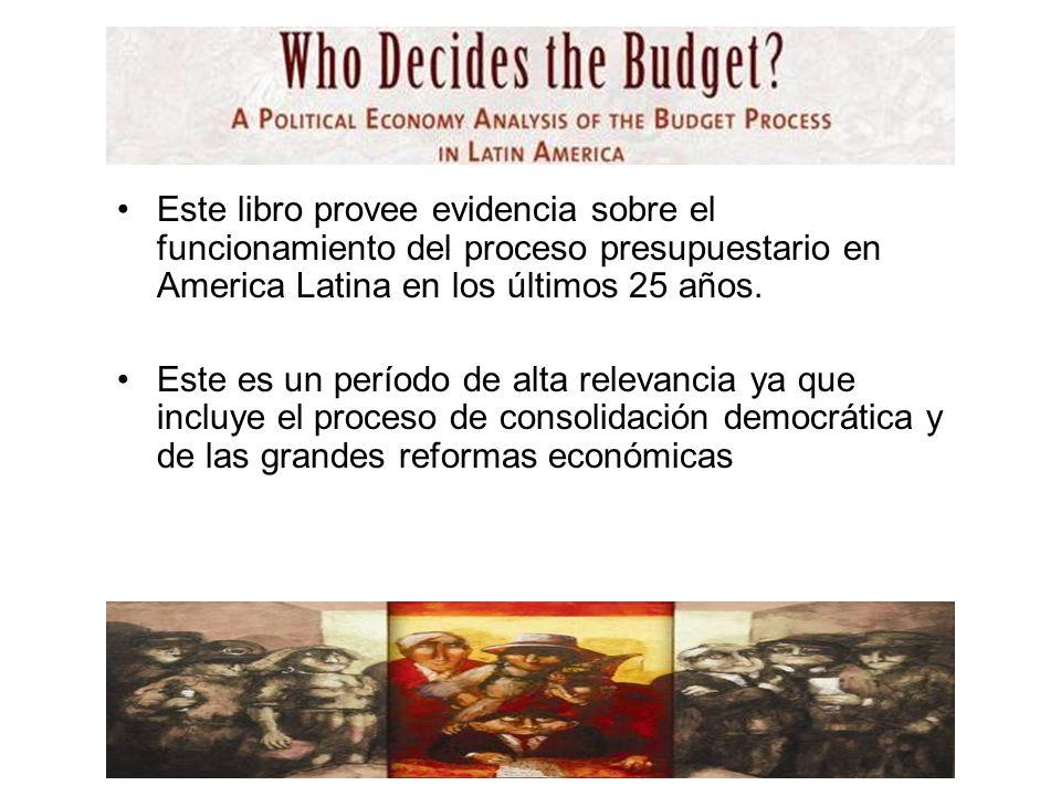 Este libro provee evidencia sobre el funcionamiento del proceso presupuestario en America Latina en los últimos 25 años.