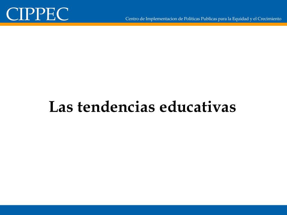 Las tendencias educativas