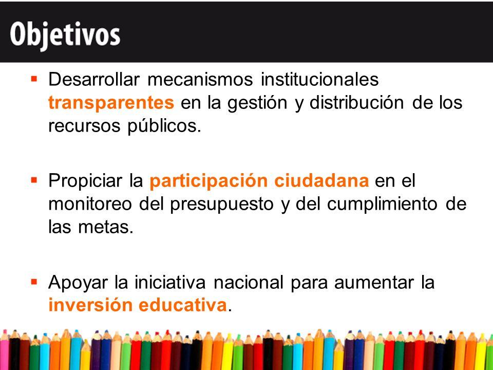 Desarrollar mecanismos institucionales transparentes en la gestión y distribución de los recursos públicos.