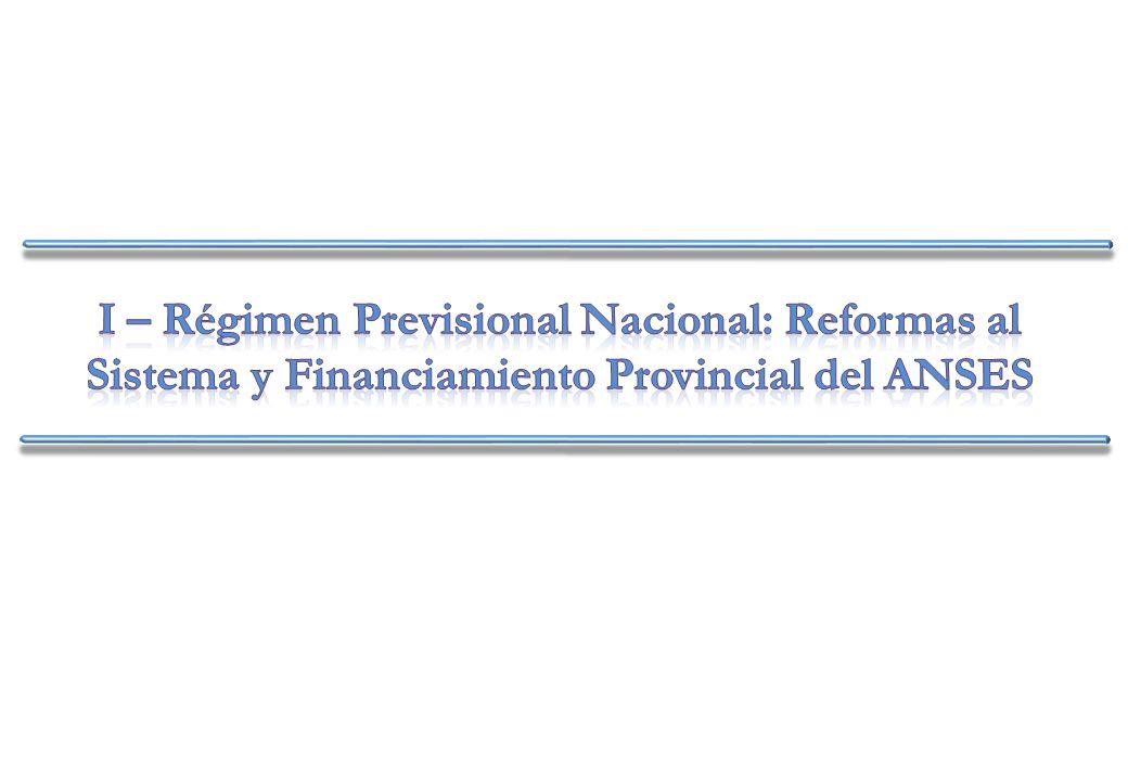 REFORMA PREVISIONAL DE 1994: OBJETIVOS Y RESULTADOS La Reforma de 1994 tuvo como uno de sus principales objetivos el otorgarle una mayor sustentabilidad intertemporal al Sistema Previsional Argentino, en términos de reducir la incertidumbre del déficit previsional futuro.