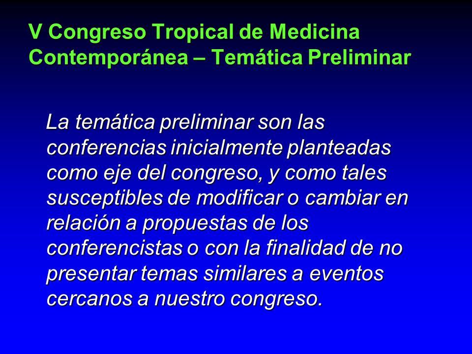 La temática preliminar son las conferencias inicialmente planteadas como eje del congreso, y como tales susceptibles de modificar o cambiar en relació