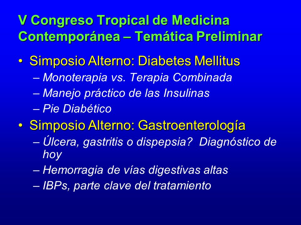 Simposio Alterno: Diabetes Mellitus –M–Monoterapia vs.
