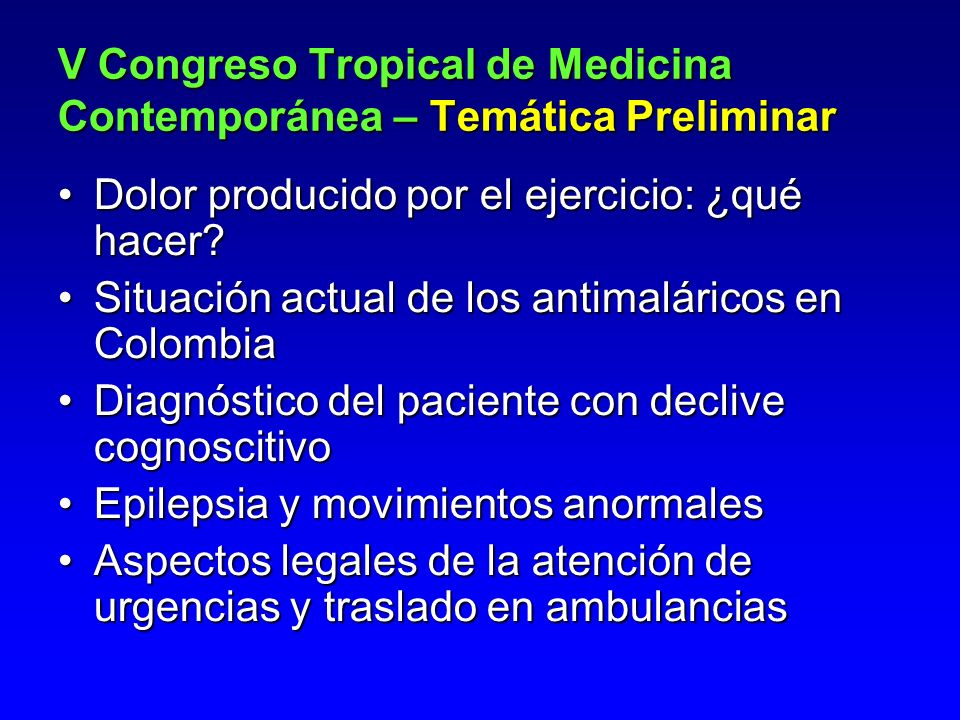 Dolor producido por el ejercicio: ¿qué hacer? Situación actual de los antimaláricos en Colombia Diagnóstico del paciente con declive cognoscitivo Epil