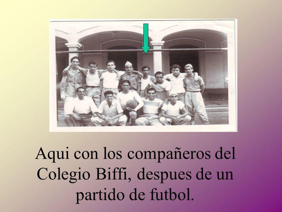 Aqui con los compañeros del Colegio Biffi, despues de un partido de futbol.