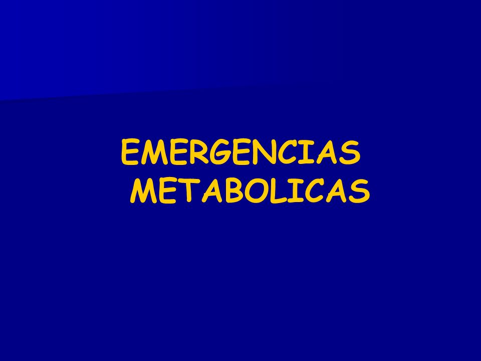 EMERGENCIAS METABOLICAS