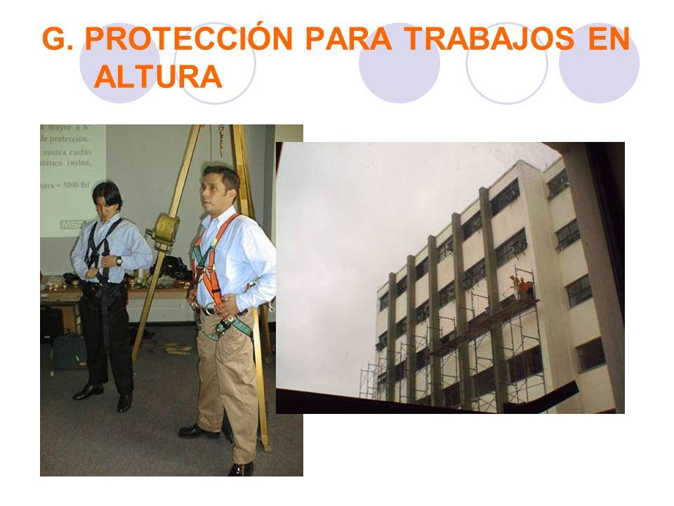 G. PROTECCIÓN PARA TRABAJOS EN ALTURA