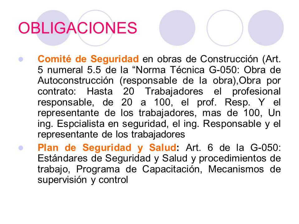 OBLIGACIONES Comité de Seguridad en obras de Construcción (Art. 5 numeral 5.5 de la Norma Técnica G-050: Obra de Autoconstrucción (responsable de la o