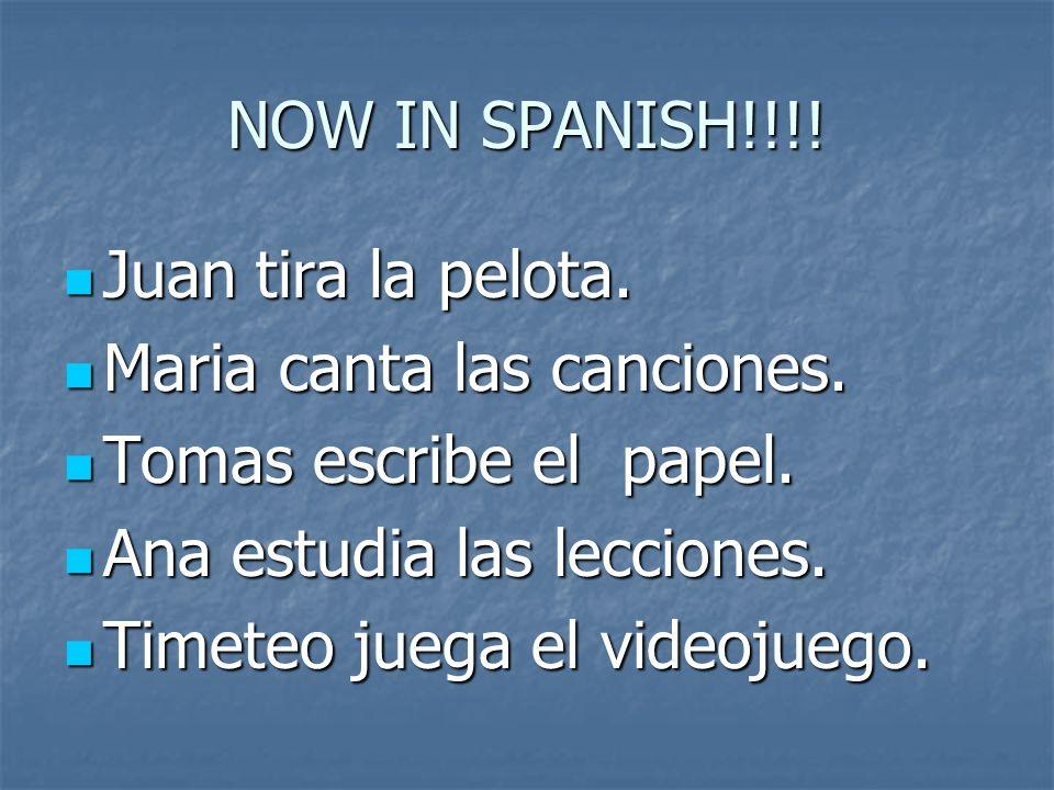 NOW IN SPANISH!!!. Juan tira la pelota. Juan tira la pelota.