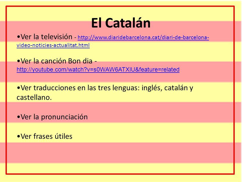 El Catalán Ver la televisión - http://www.diaridebarcelona.cat/diari-de-barcelona- video-noticies-actualitat.htmlhttp://www.diaridebarcelona.cat/diari