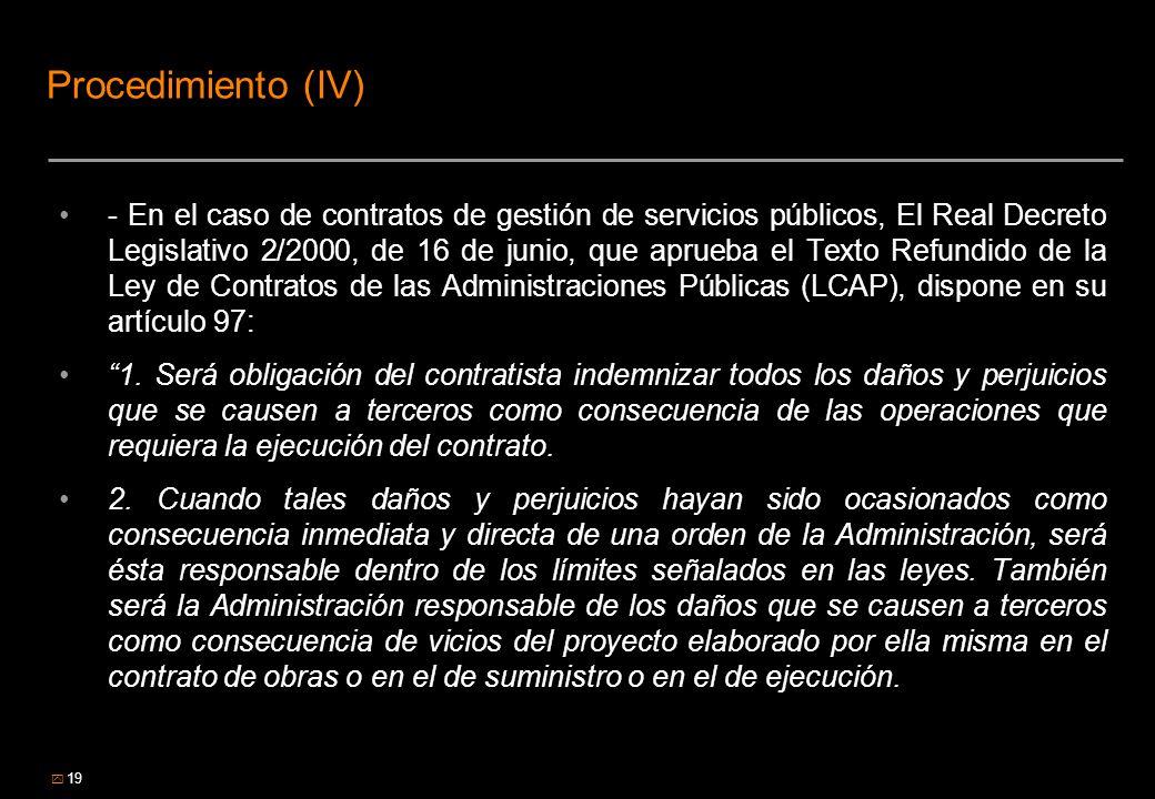 19 Procedimiento (IV) - En el caso de contratos de gestión de servicios públicos, El Real Decreto Legislativo 2/2000, de 16 de junio, que aprueba el T