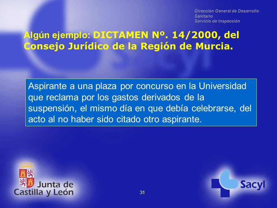Dirección General de Desarrollo Sanitario Servicio de Inspección 31 Algún ejemplo: DICTAMEN Nº.