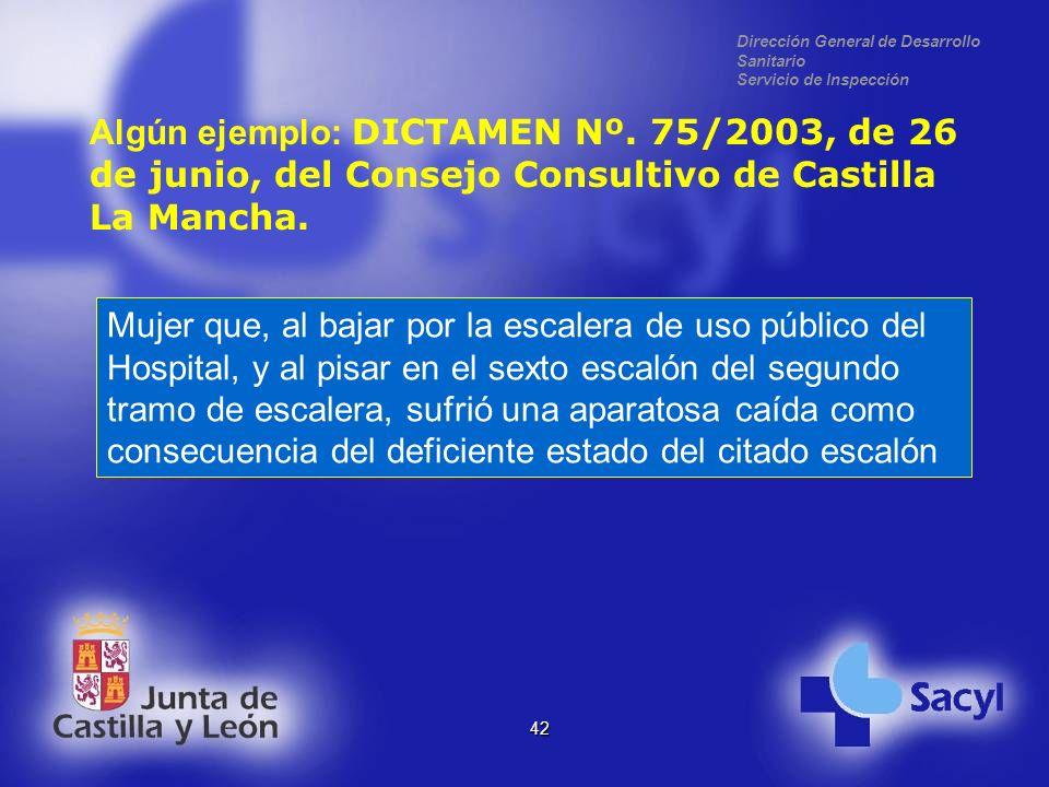 Dirección General de Desarrollo Sanitario Servicio de Inspección 42 Algún ejemplo: DICTAMEN Nº.