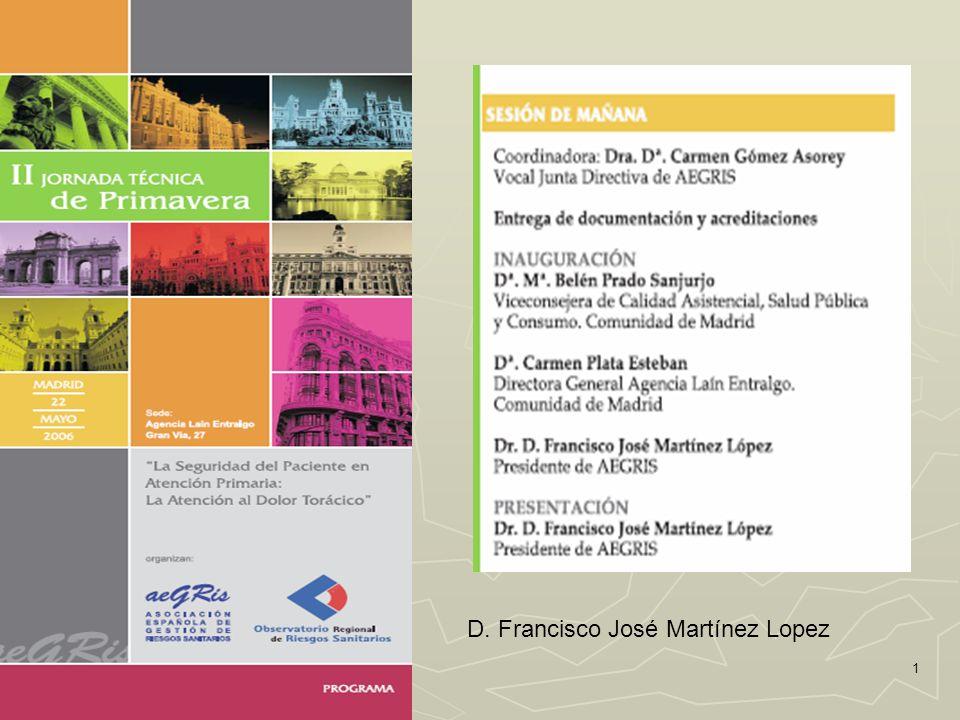1 D. Francisco José Martínez Lopez