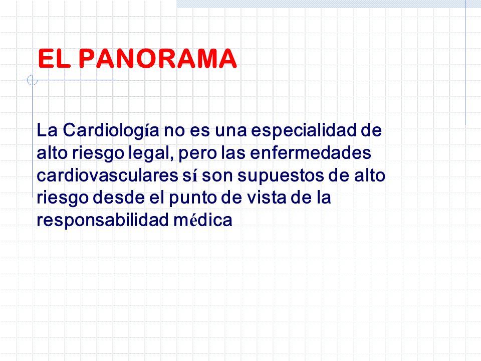 La Cardiolog í a no es una especialidad de alto riesgo legal, pero las enfermedades cardiovasculares s í son supuestos de alto riesgo desde el punto d
