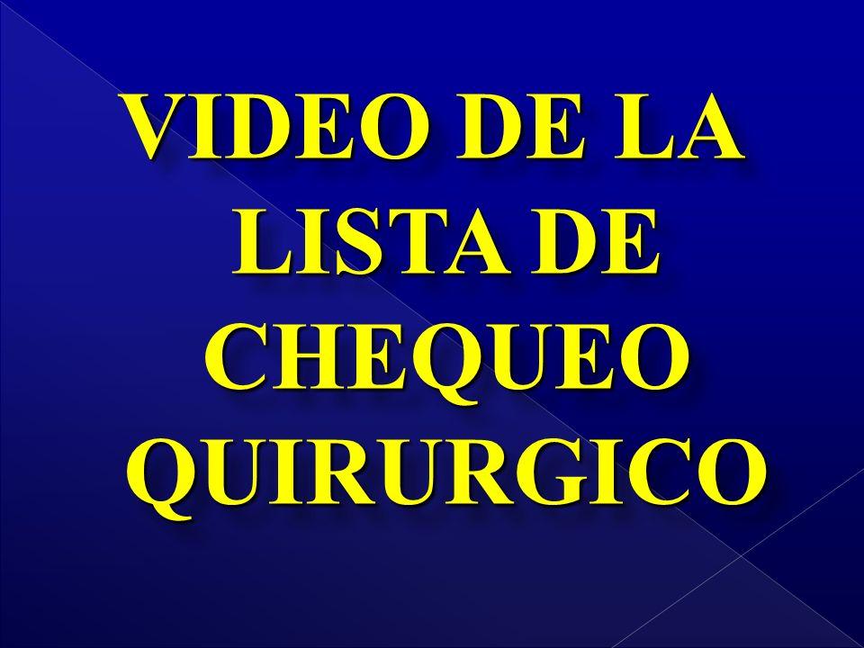 VIDEO DE LA LISTA DE CHEQUEO QUIRURGICO