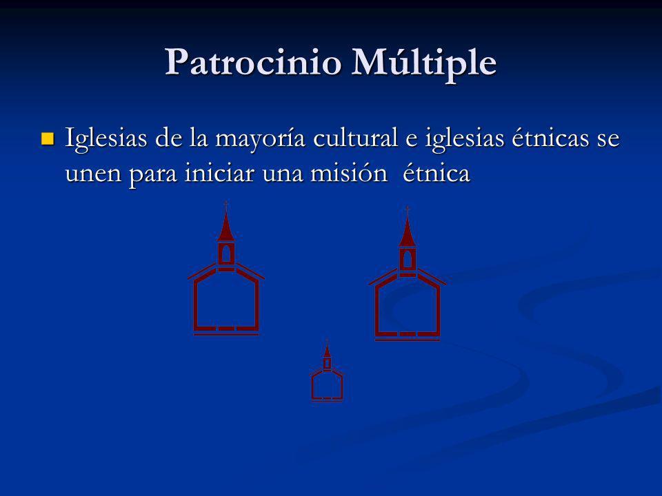 Patrocinio Múltiple Iglesias de la mayoría cultural e iglesias étnicas se unen para iniciar una misión étnica Iglesias de la mayoría cultural e iglesi