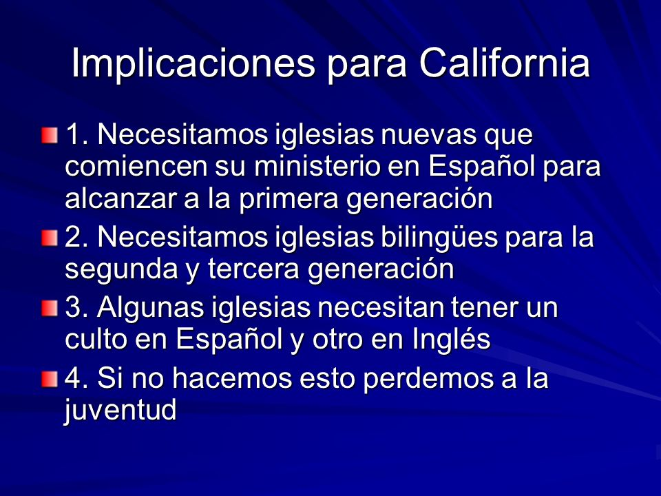 Implicaciones para California 1.