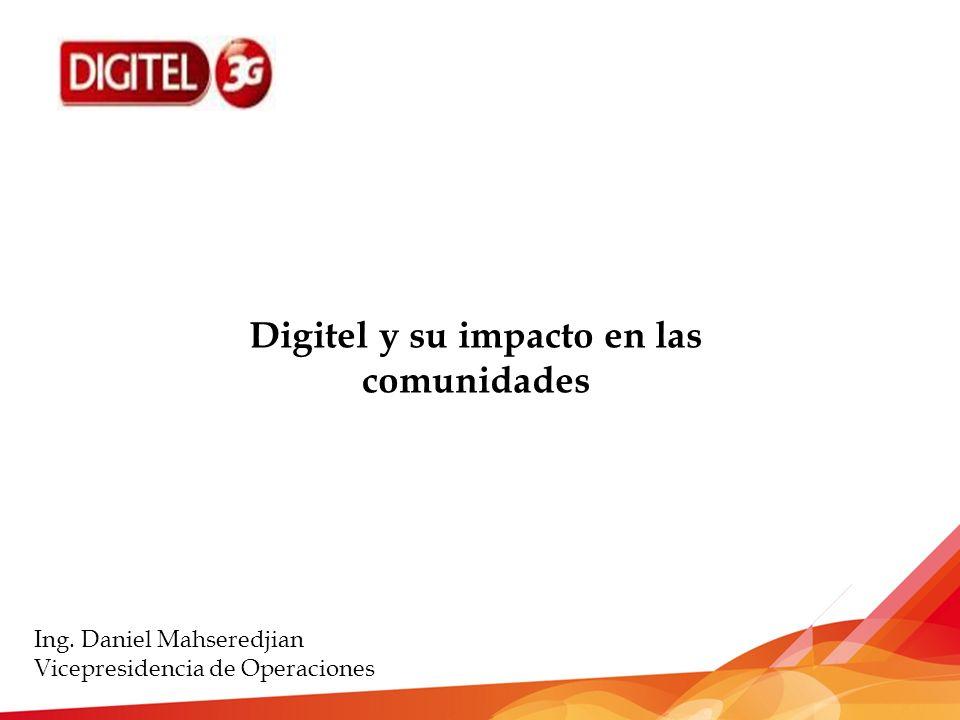 Digitel y su impacto en las comunidades Ing.