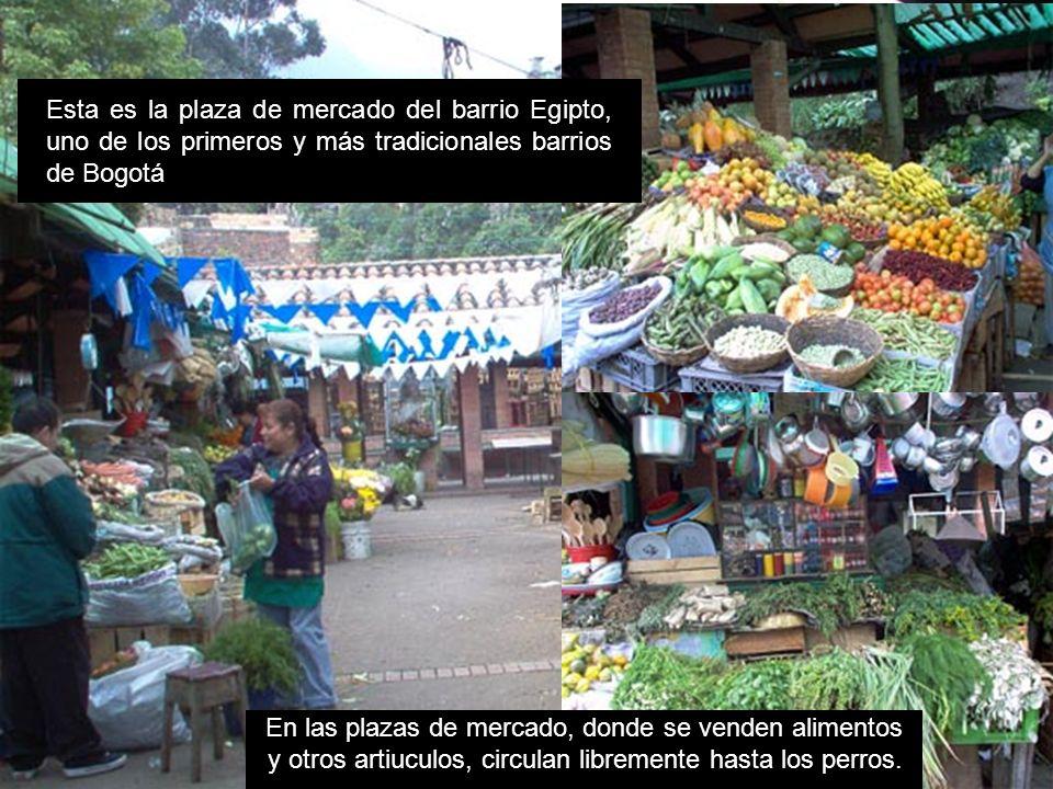 Esta es la plaza de mercado del barrio Egipto, uno de los primeros y más tradicionales barrios de Bogotá En las plazas de mercado, donde se venden ali