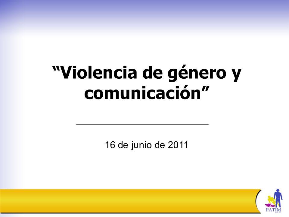 Violencia de género y comunicación 16 de junio de 2011