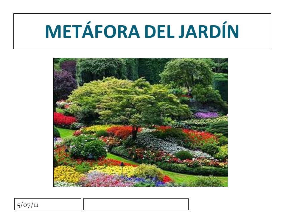 5/07/11 METÁFORA DEL JARDÍN