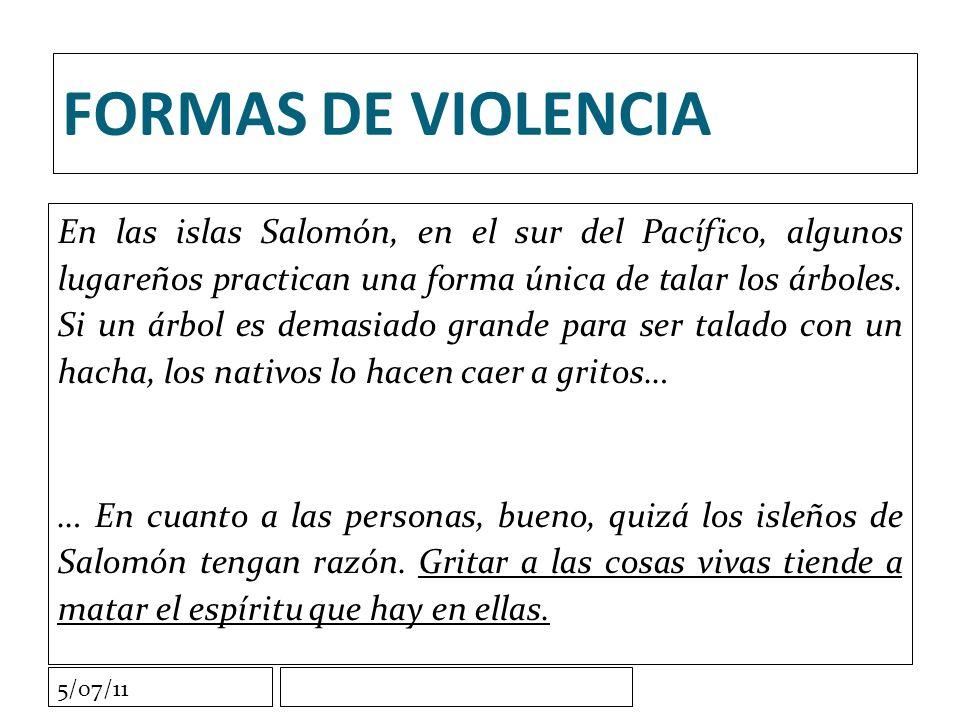 5/07/11 FORMAS DE VIOLENCIA En las islas Salomón, en el sur del Pacífico, algunos lugareños practican una forma única de talar los árboles.