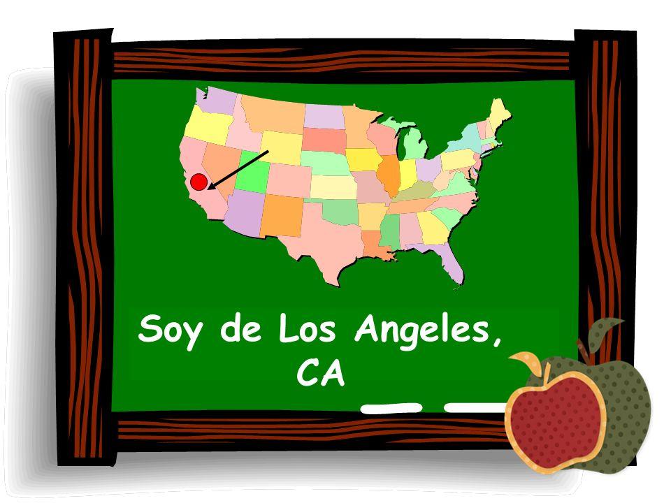 Soy de Los Angeles, CA