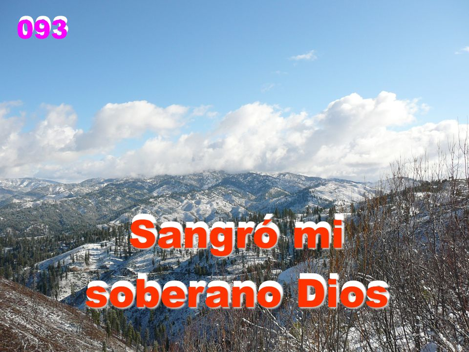 1. Sangró mi soberano Dios, murió mi Salvador. 1. Sangró mi soberano Dios, murió mi Salvador.