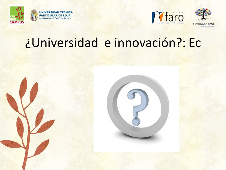 ¿Universidad e innovación : Ec