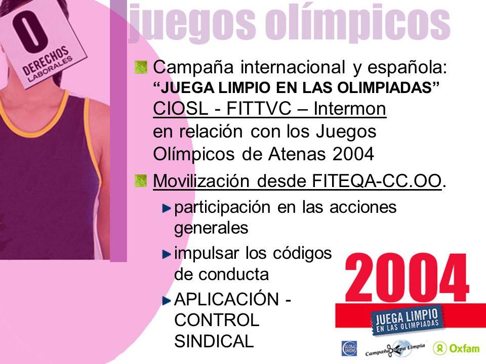Campaña internacional y española: JUEGA LIMPIO EN LAS OLIMPIADAS CIOSL - FITTVC – Intermon en relación con los Juegos Olímpicos de Atenas 2004 Moviliz