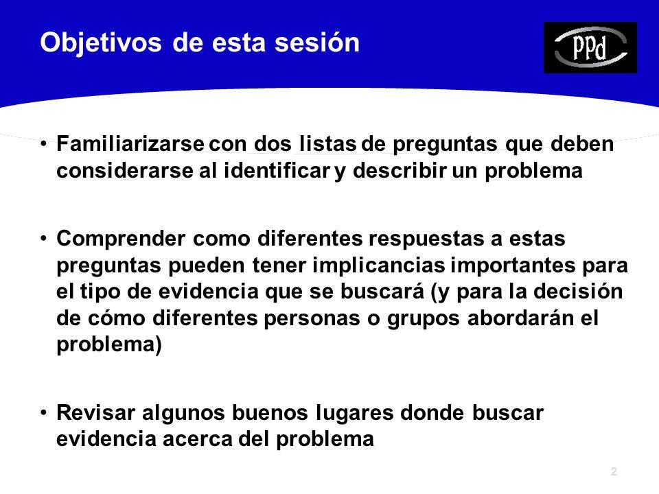 13 P2: ¿Cómo llegó el problema a ser considerado un problema.