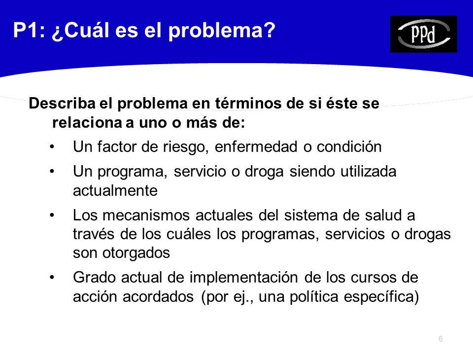 6 P1: ¿Cuál es el problema.
