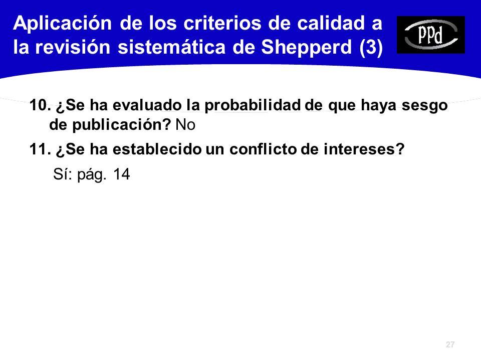 27 10. ¿Se ha evaluado la probabilidad de que haya sesgo de publicación.