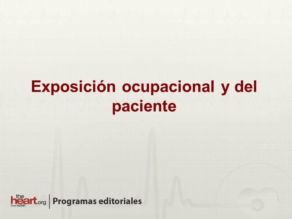 Exposición ocupacional y del paciente