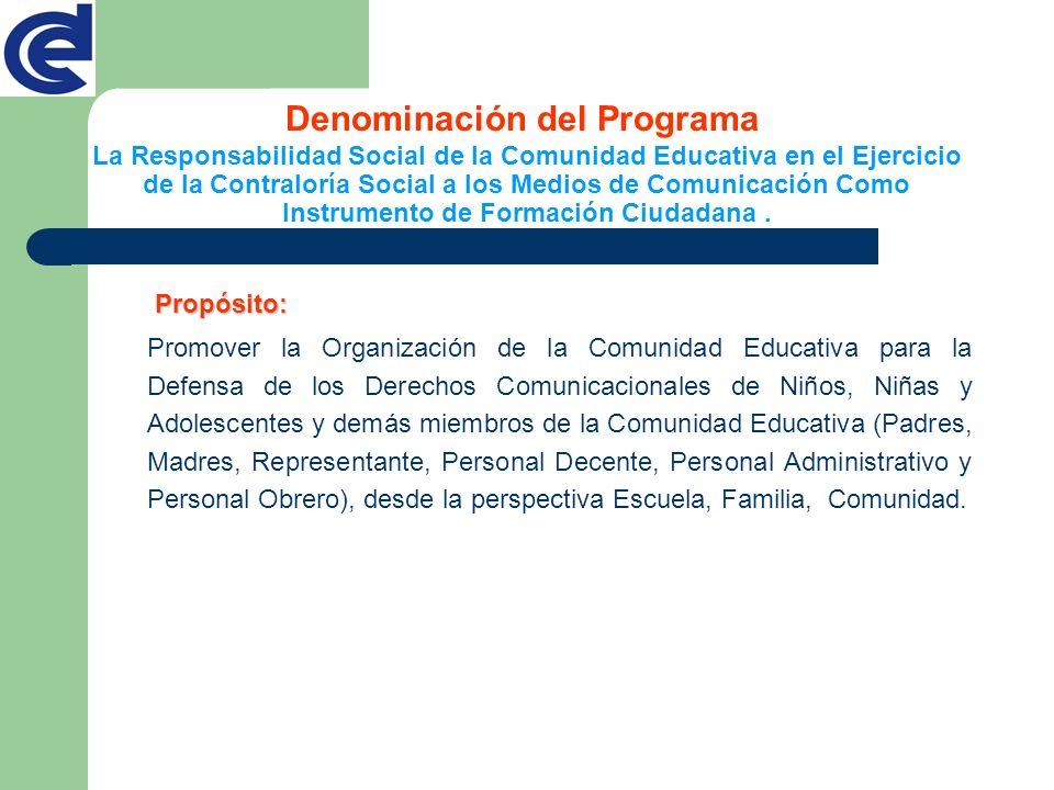 La Responsabilidad Social de la Comunidad Educativa en el Ejercicio de la Contraloría Social a los Medios de Comunicación Como Instrumento de Formació