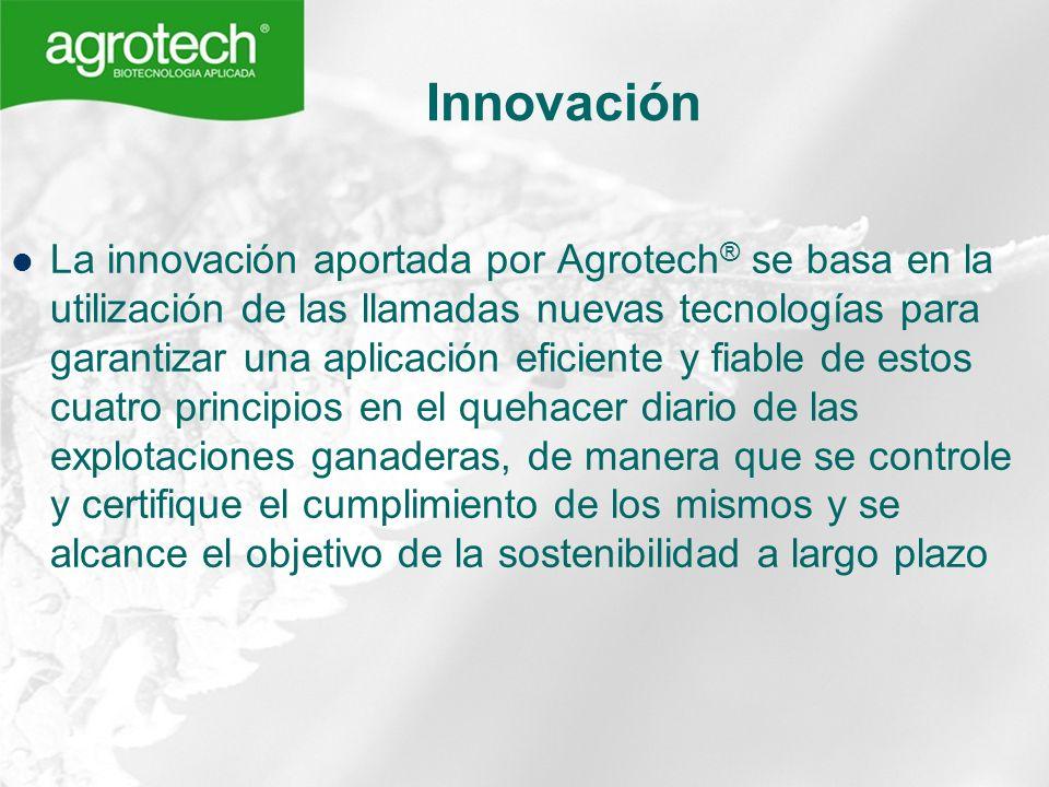 Innovación La innovación aportada por Agrotech ® se basa en la utilización de las llamadas nuevas tecnologías para garantizar una aplicación eficiente