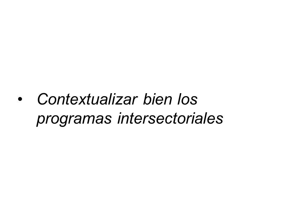 Contextualizar bien los programas intersectoriales