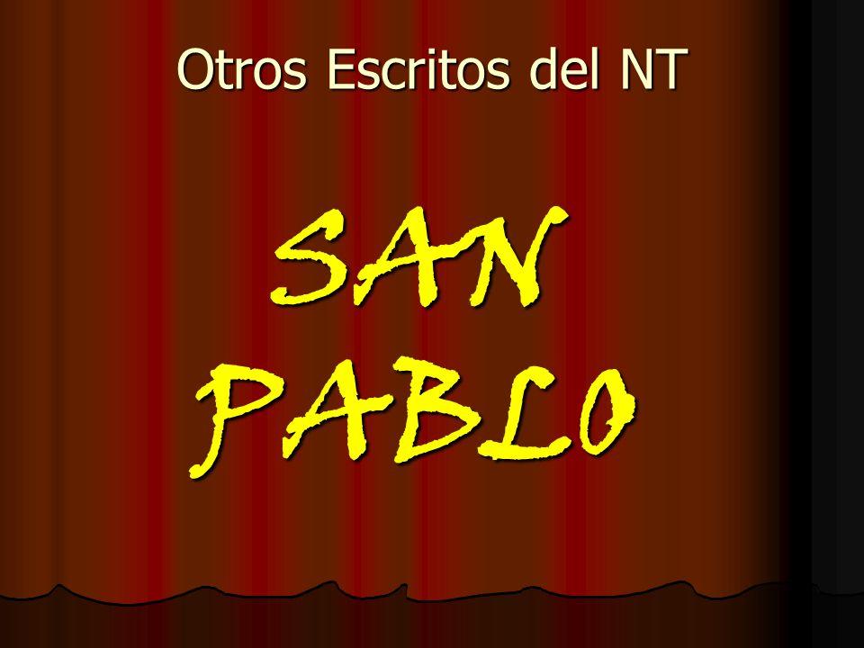 Otros Escritos del NT SAN PABLO